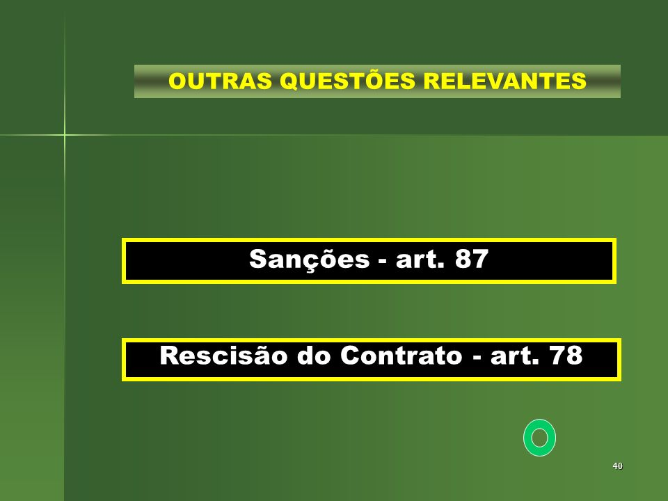 Rescisão do Contrato - art. 78