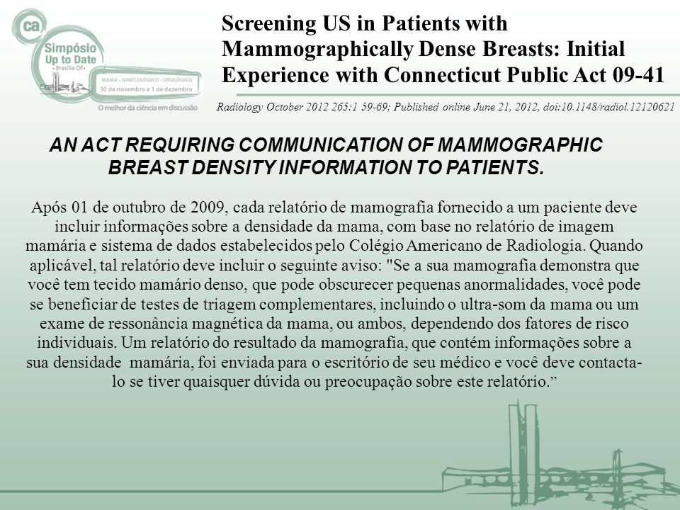 Screening US in Patients with Mammographically Dense Breasts: Initial Experience with Connecticut Public Act 09-41
