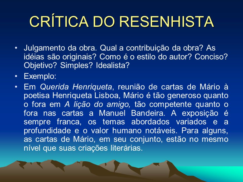 CRÍTICA DO RESENHISTA