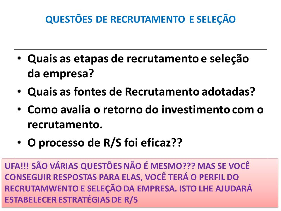 QUESTÕES DE RECRUTAMENTO E SELEÇÃO 0e1e1dc95a713