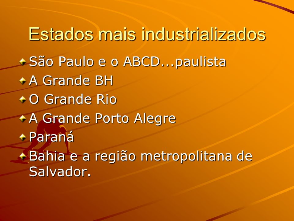 Estados mais industrializados