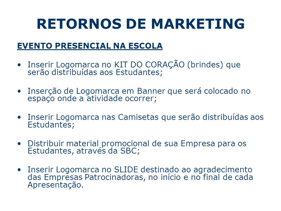 RETORNOS DE MARKETING EVENTO PRESENCIAL NA ESCOLA