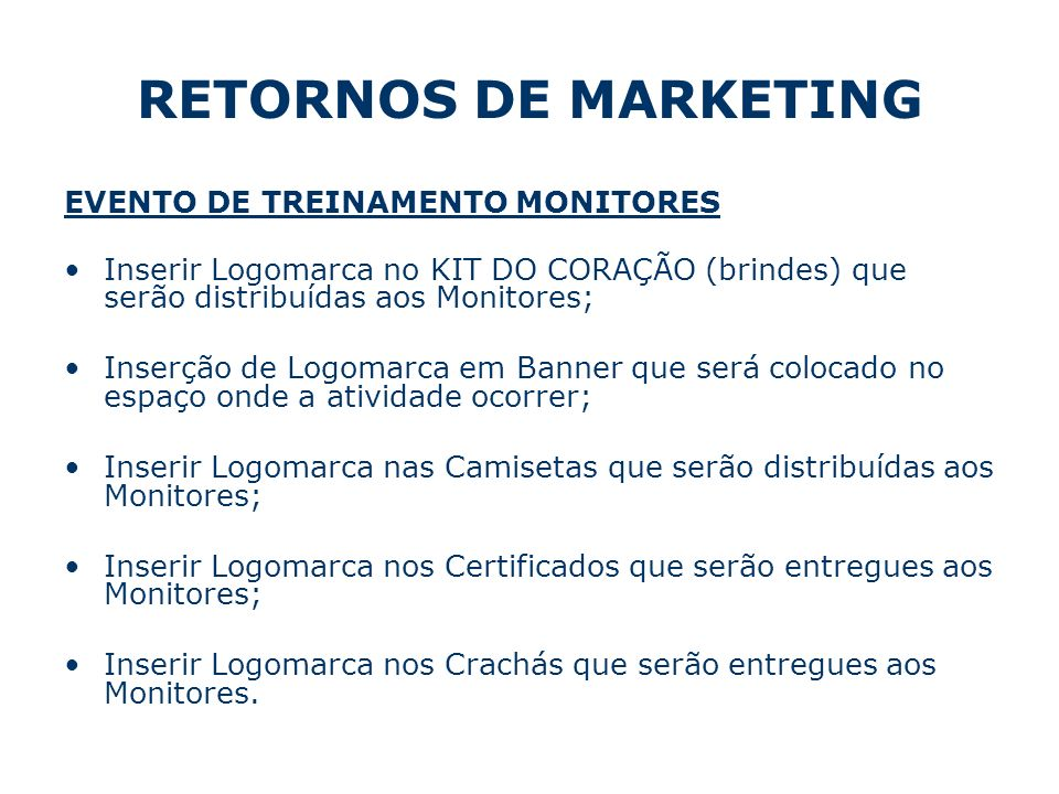 RETORNOS DE MARKETING EVENTO DE TREINAMENTO MONITORES
