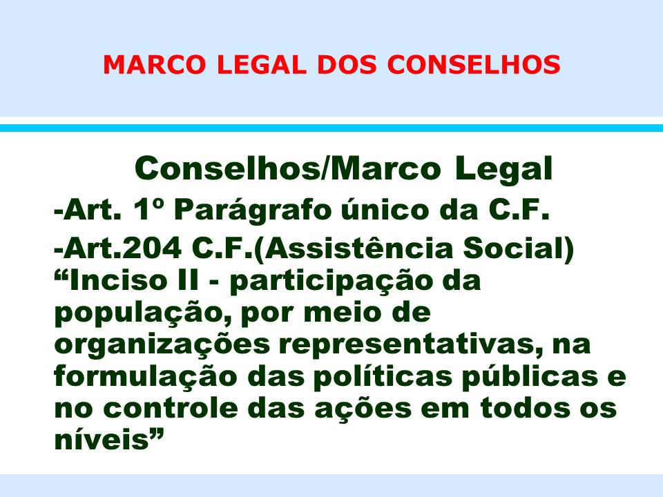 MARCO LEGAL DOS CONSELHOS