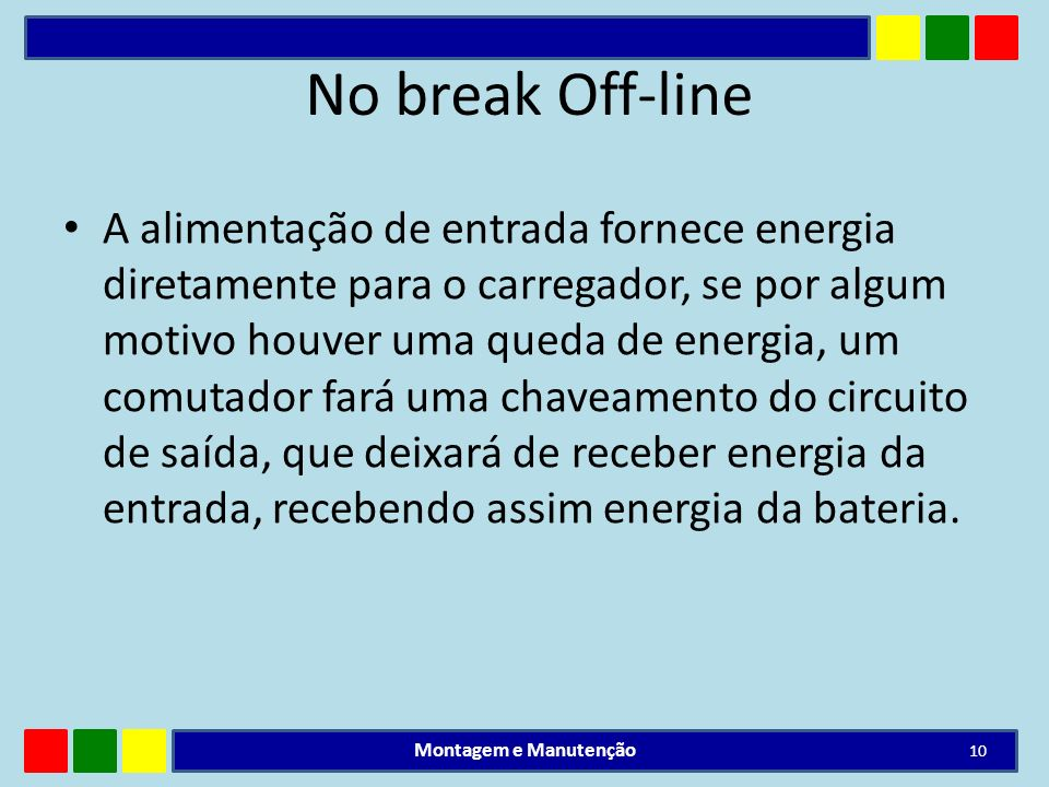 No break Off-line