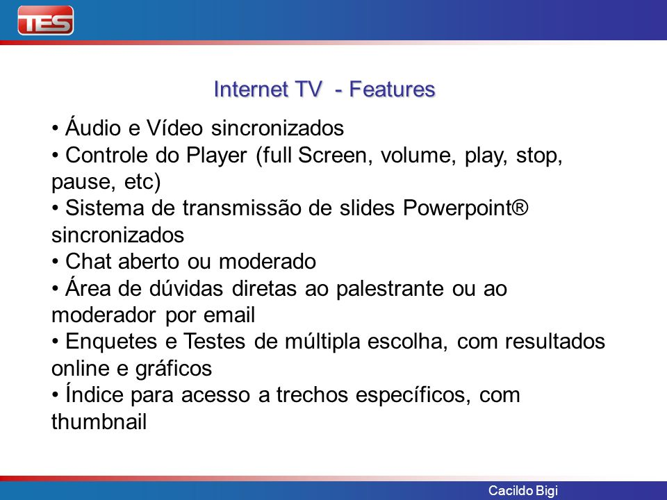 Internet TV - Features