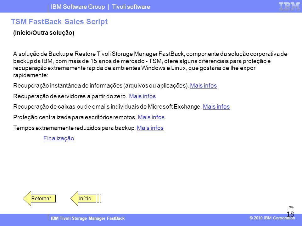 Sales Script IBM Tivoli Storage Manager FastBack IBM Software Group