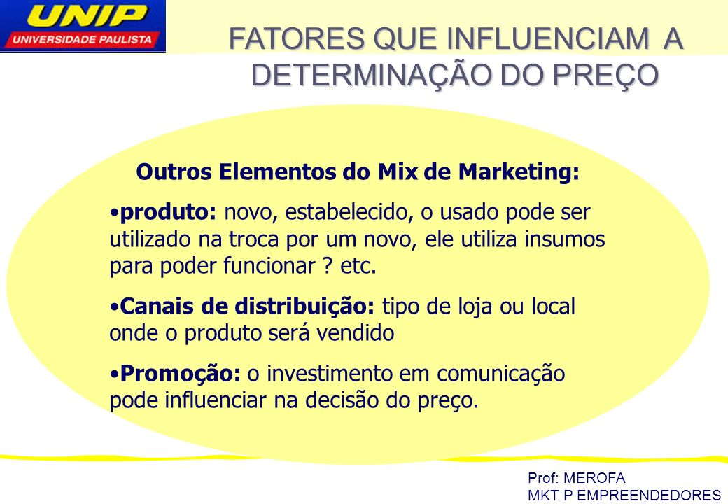 Outros Elementos do Mix de Marketing: