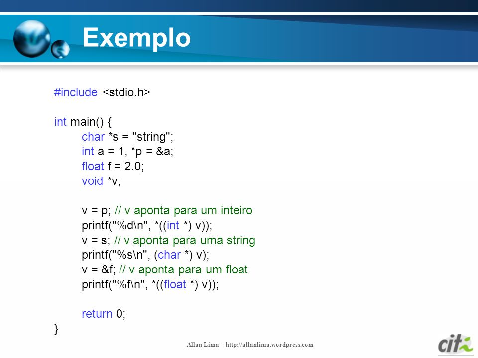 Exemplo #include <stdio.h> int main() { char *s = string ;