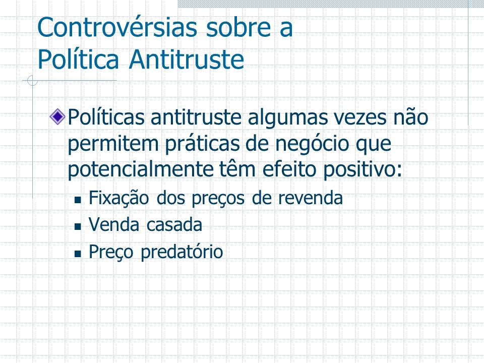 Controvérsias sobre a Política Antitruste