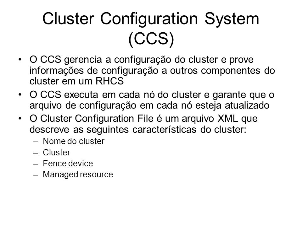 Cluster Configuration System (CCS)