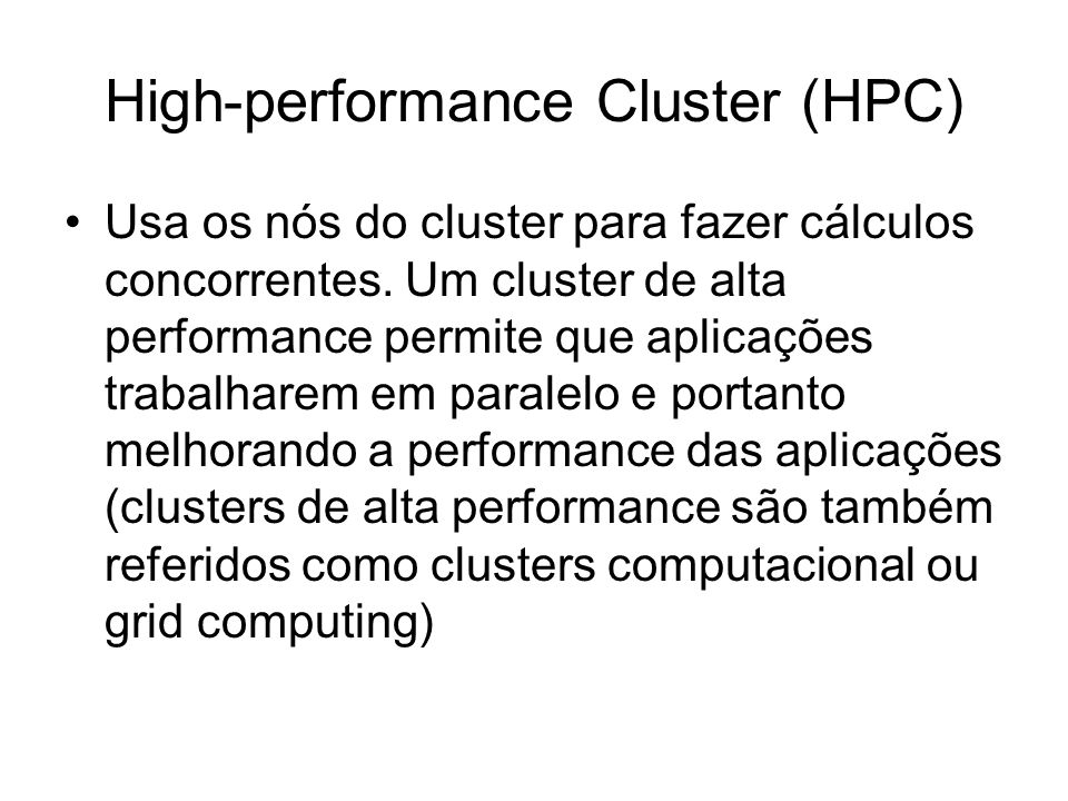 High-performance Cluster (HPC)