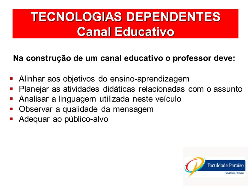 TECNOLOGIAS DEPENDENTES Canal Educativo