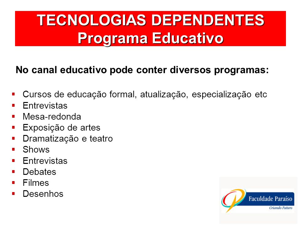 TECNOLOGIAS DEPENDENTES Programa Educativo