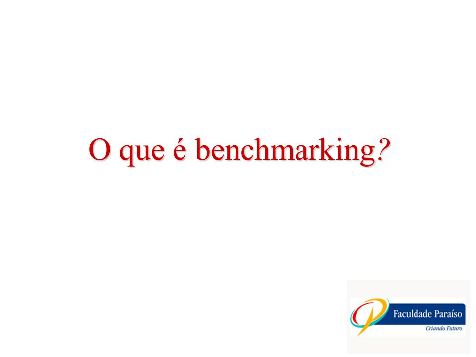 O que é benchmarking