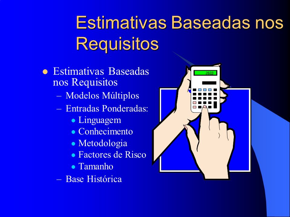Estimativas Baseadas nos Requisitos