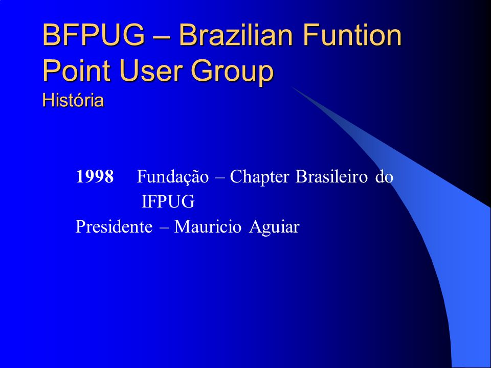 BFPUG – Brazilian Funtion Point User Group História