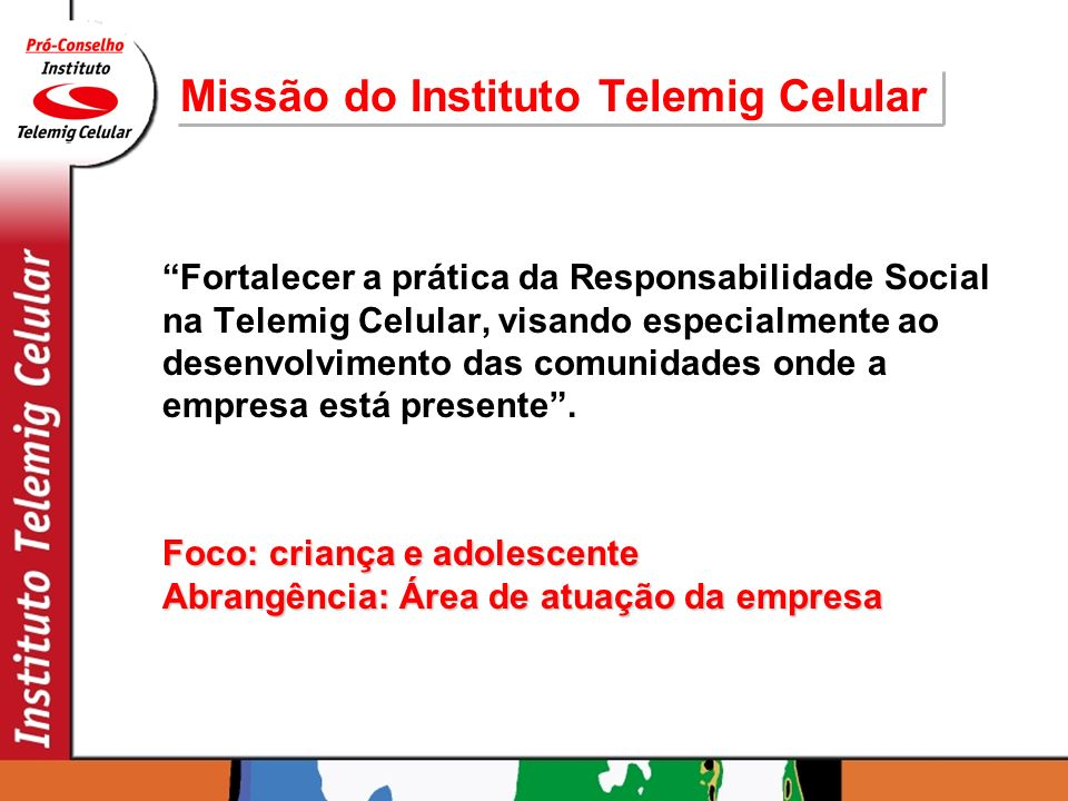 Missão do Instituto Telemig Celular