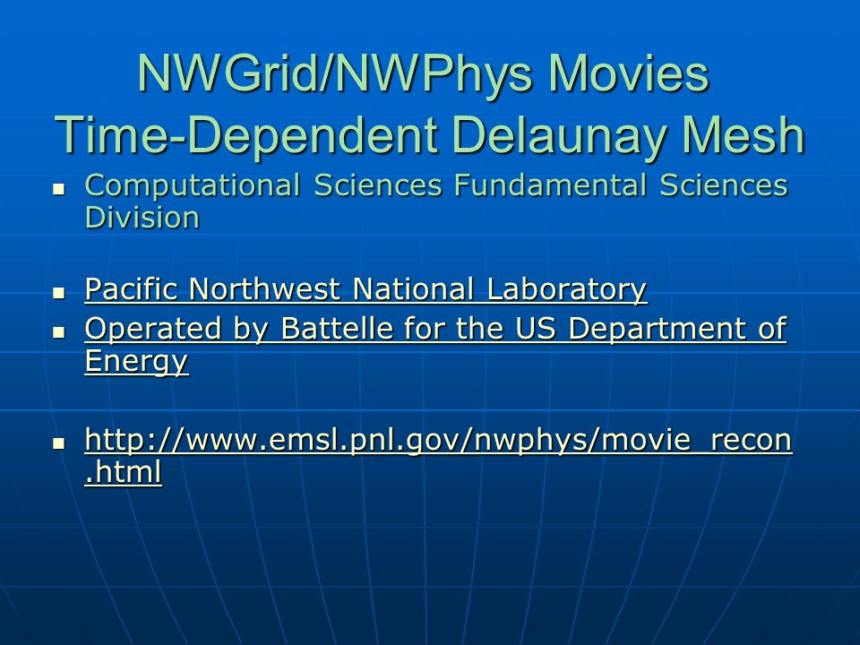 NWGrid/NWPhys Movies Time-Dependent Delaunay Mesh