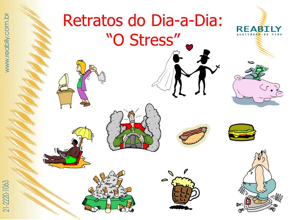 Retratos do Dia-a-Dia: O Stress