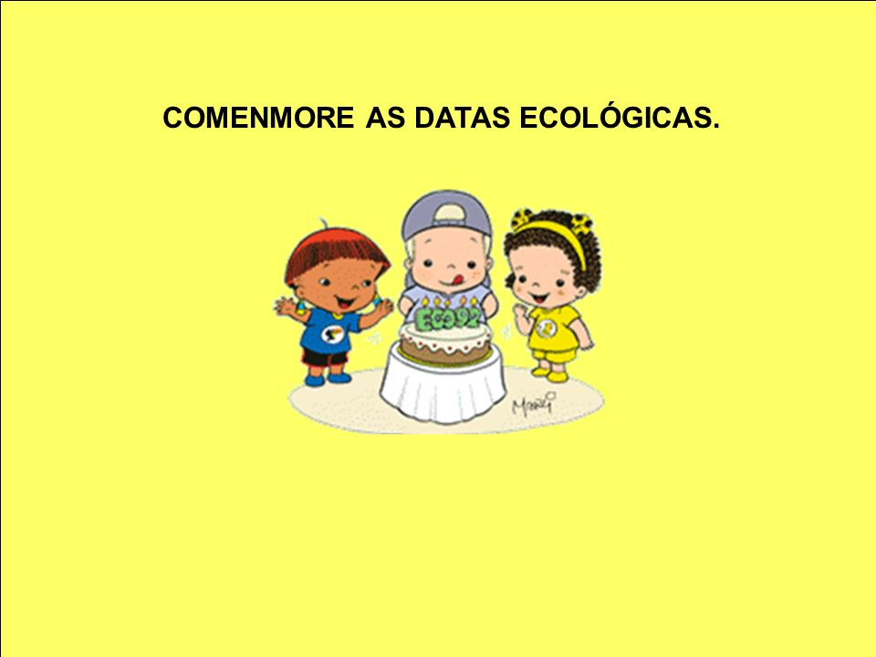 COMENMORE AS DATAS ECOLÓGICAS.