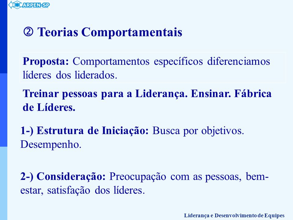  Teorias Comportamentais