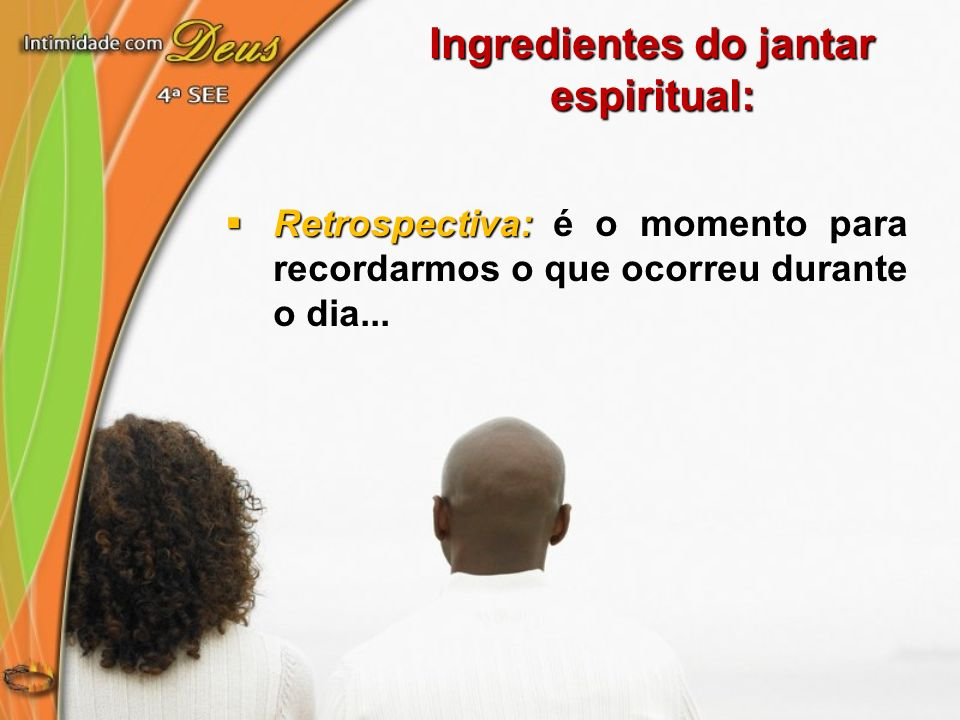 Ingredientes do jantar espiritual:
