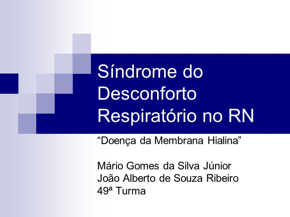 Síndrome do Desconforto Respiratório no RN