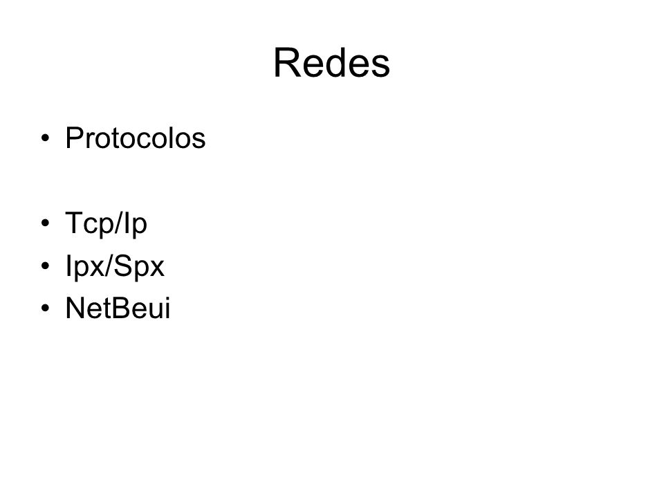 Redes Protocolos Tcp/Ip Ipx/Spx NetBeui