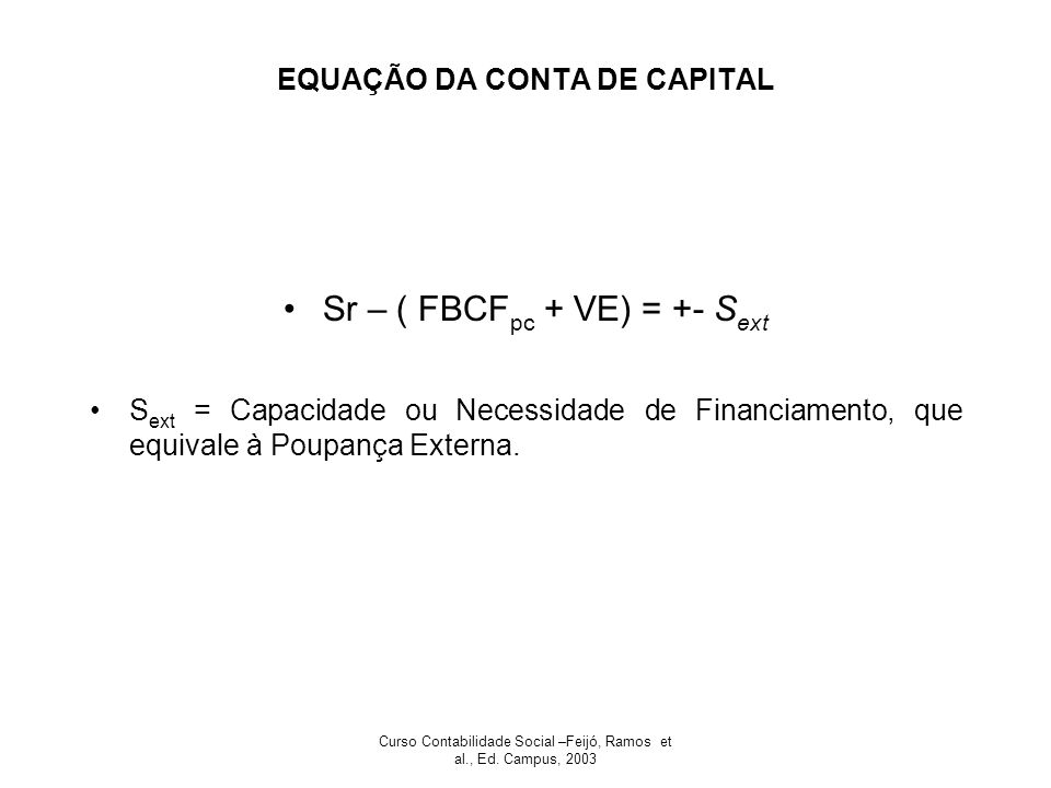 EQUAÇÃO DA CONTA DE CAPITAL