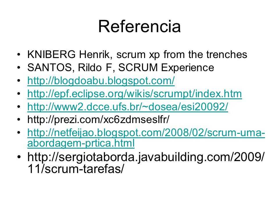 Referencia KNIBERG Henrik, scrum xp from the trenches. SANTOS, Rildo F, SCRUM Experience.