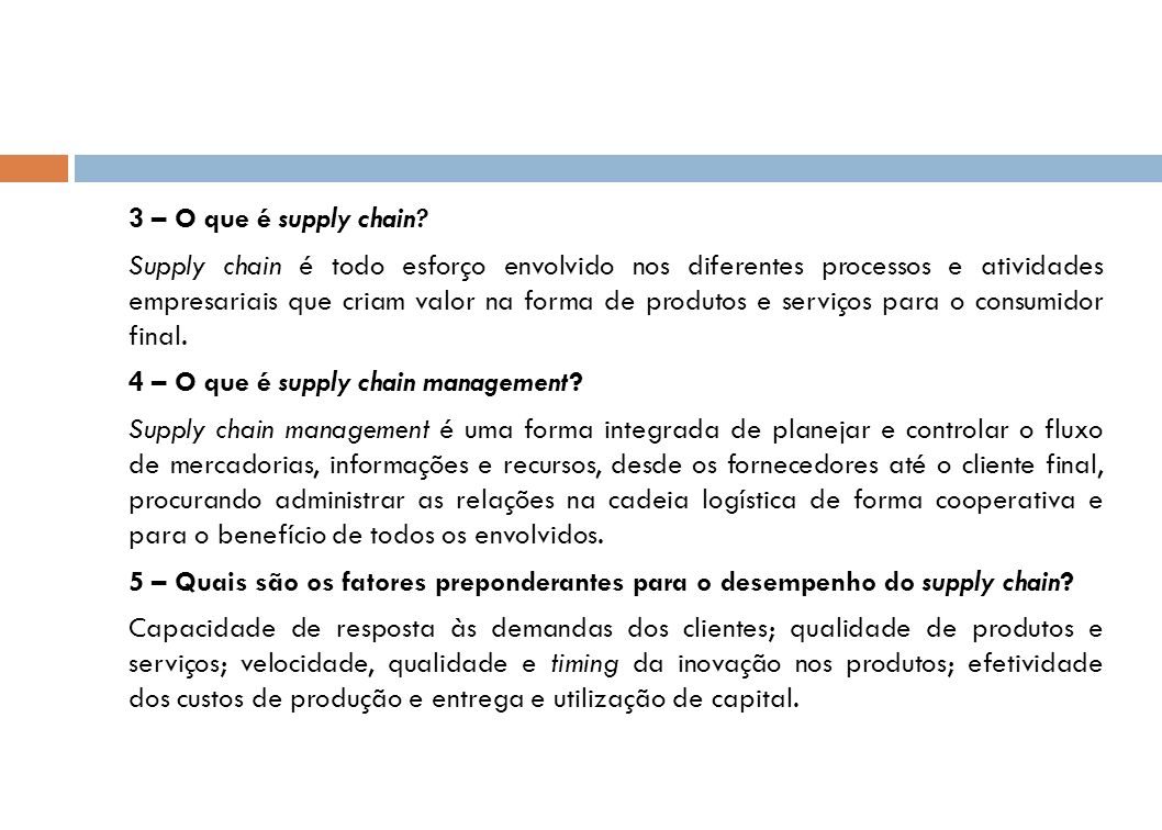 3 – O que é supply chain.