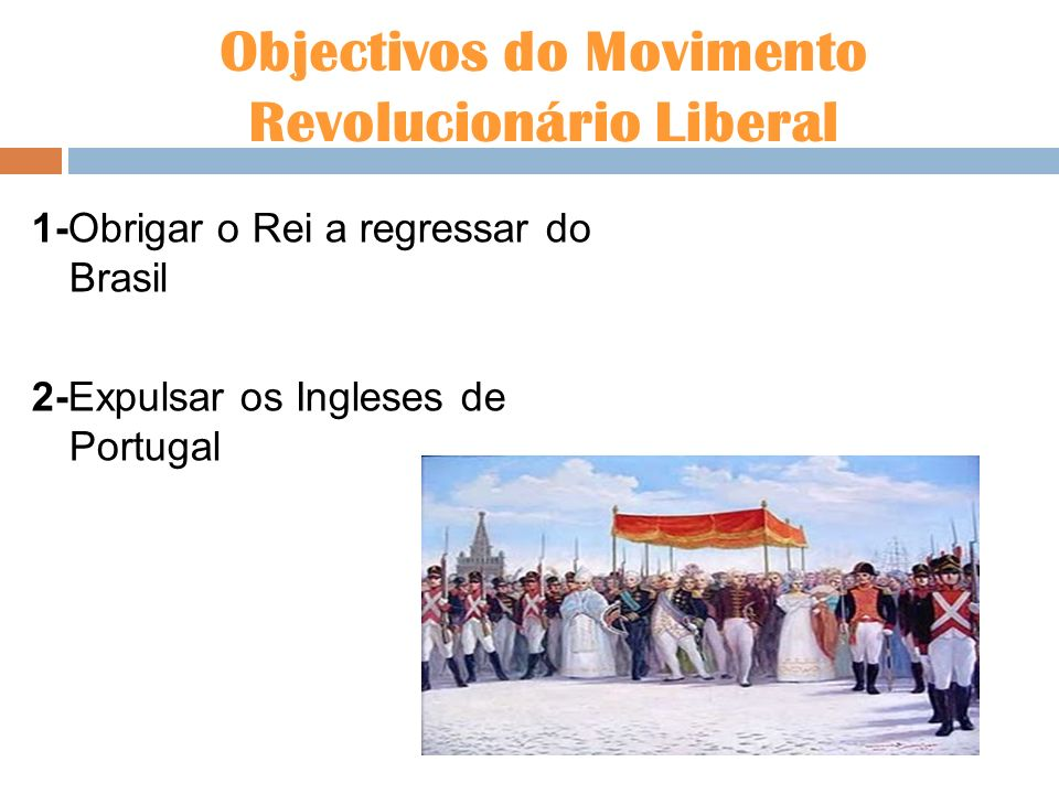Objectivos do Movimento Revolucionário Liberal