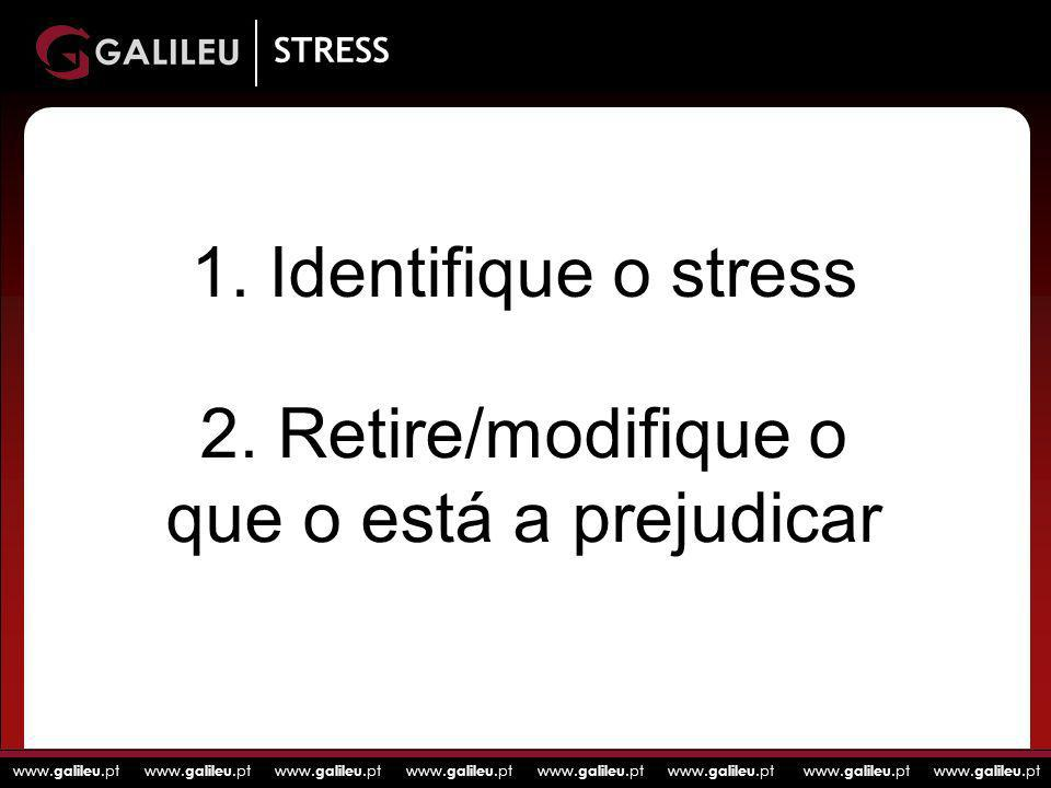 2. Retire/modifique o que o está a prejudicar