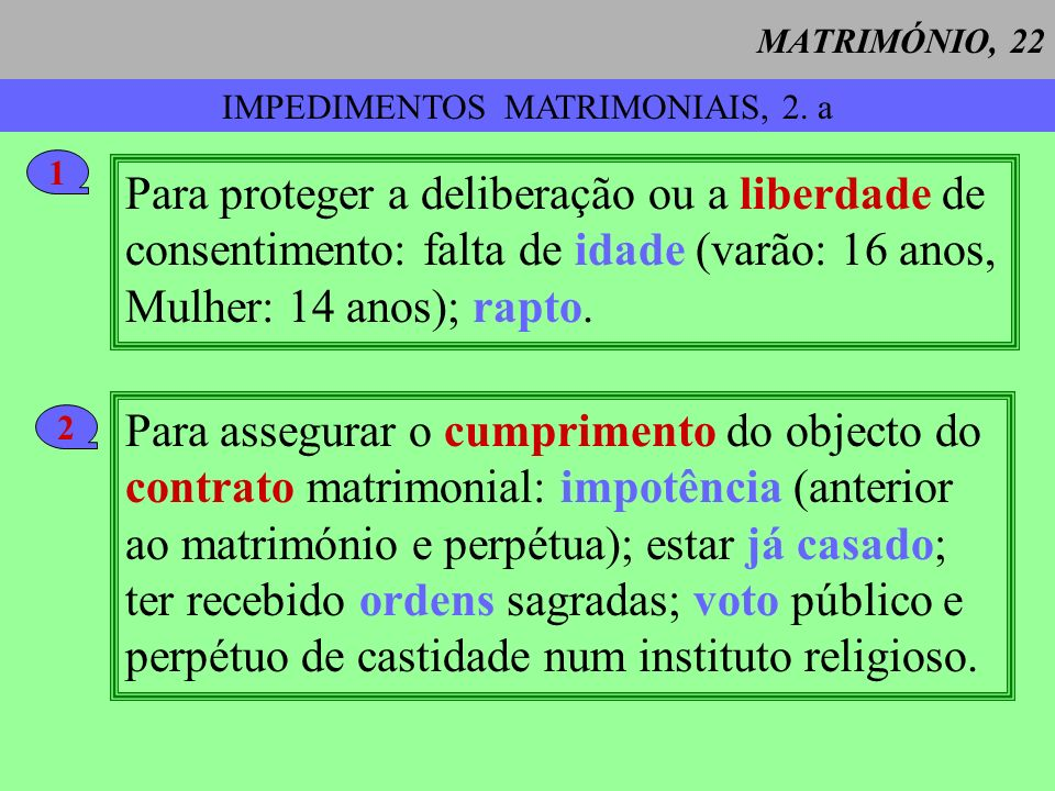 IMPEDIMENTOS MATRIMONIAIS, 2. a