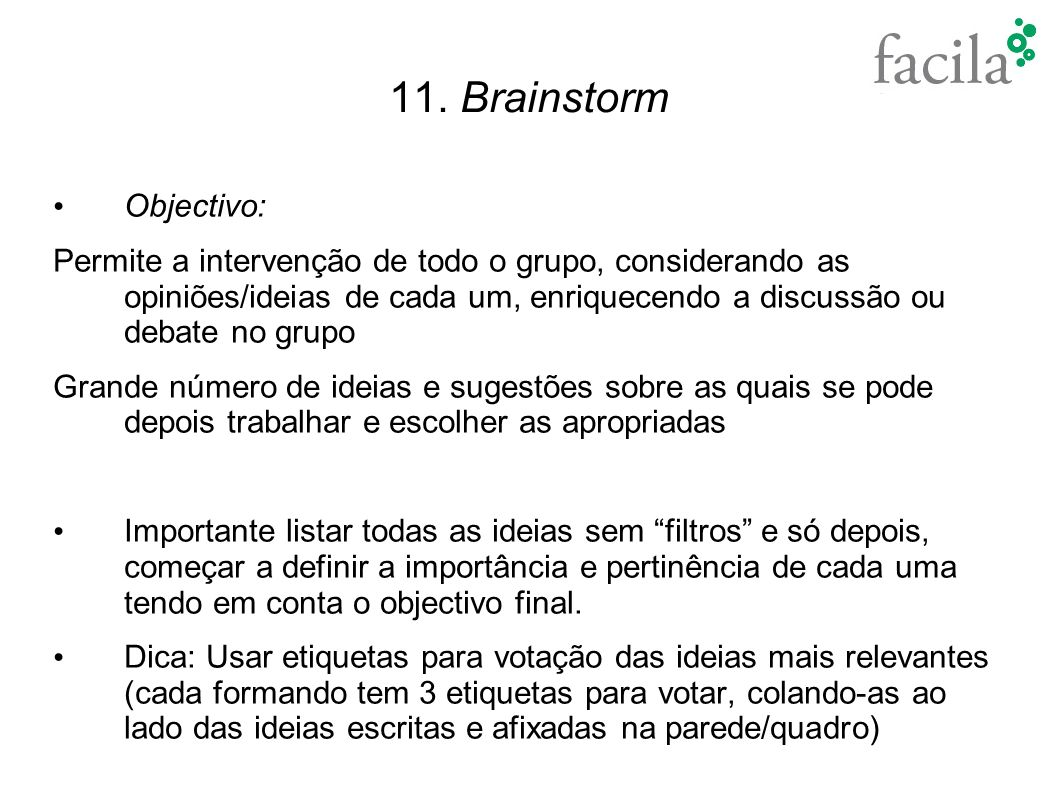 11. Brainstorm Objectivo: