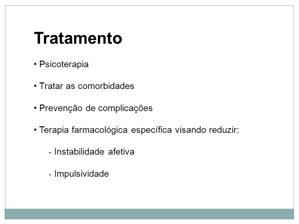 Tratamento Psicoterapia Tratar as comorbidades