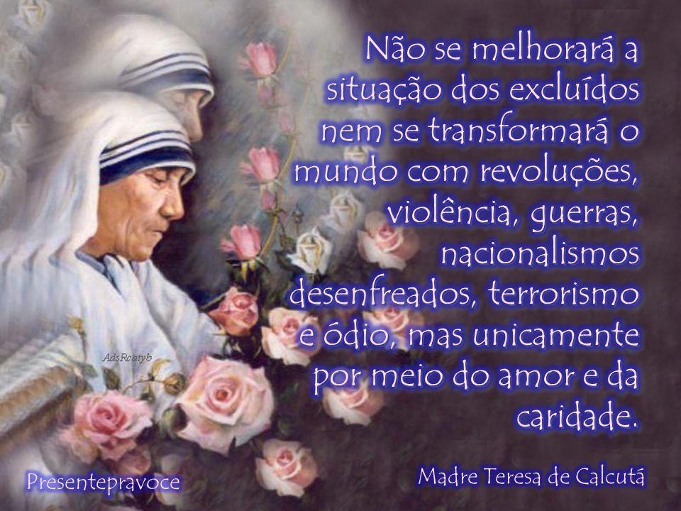 Frases De Madre Teresa De Calcuta Ppt Carregar