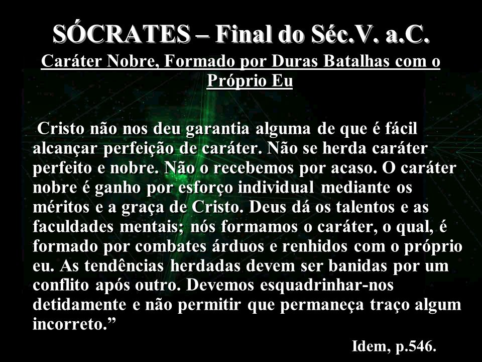 SÓCRATES – Final do Séc.V. a.C.