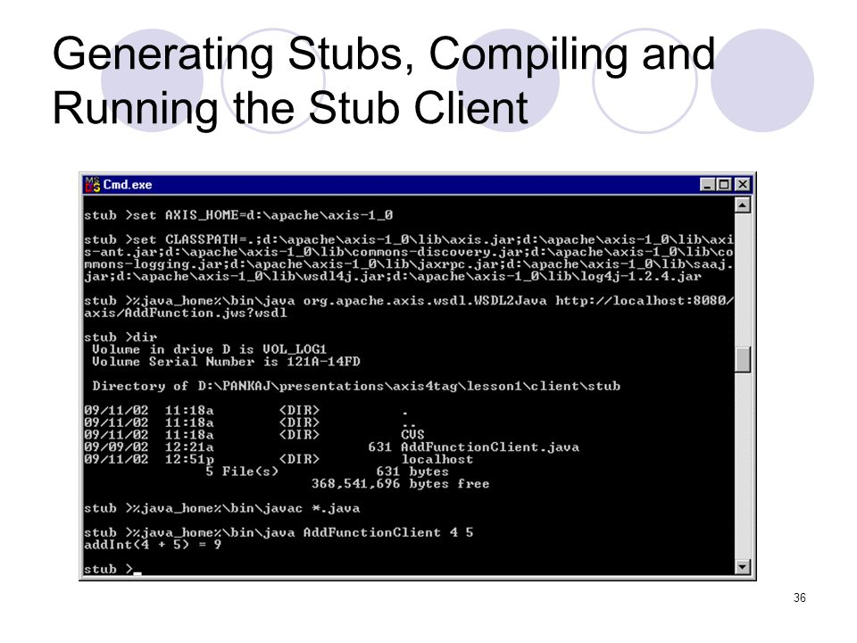 Generating Stubs, Compiling and Running the Stub Client