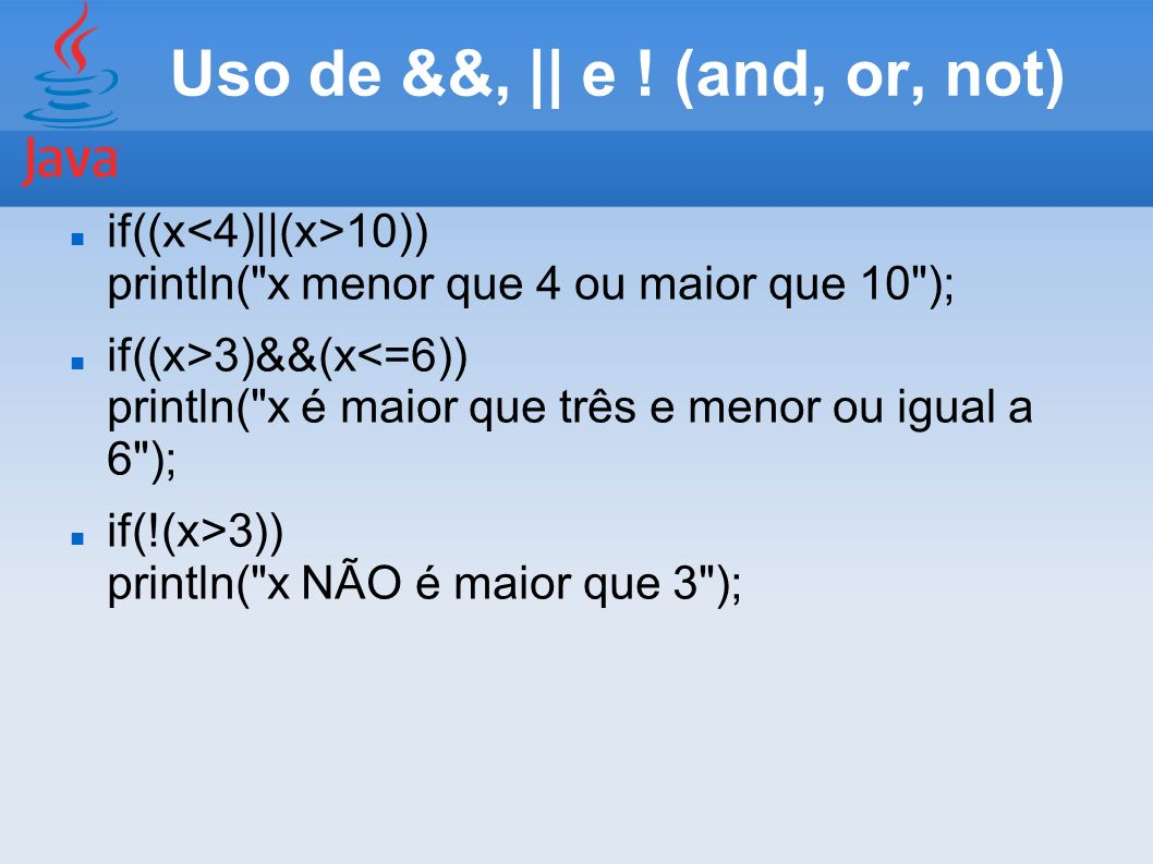 Uso de &&, || e ! (and, or, not)
