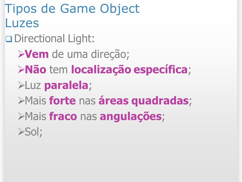Tipos de Game Object Luzes