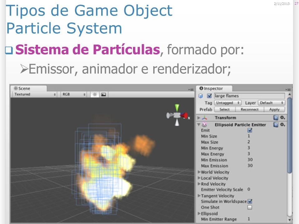 Tipos de Game Object Particle System