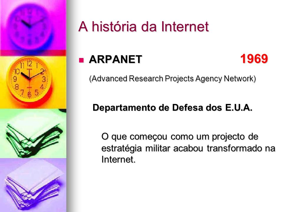 A história da Internet (Advanced Research Projects Agency Network)