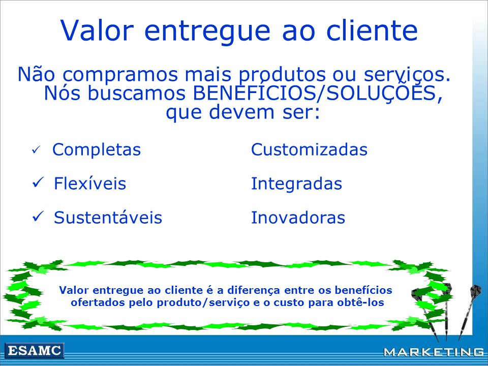 Valor entregue ao cliente