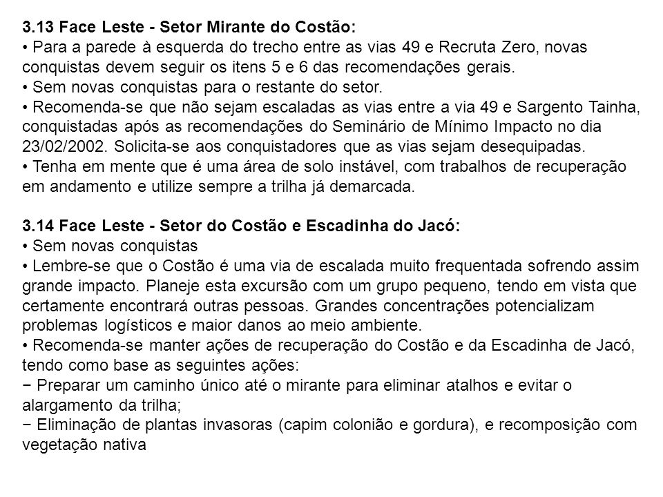 3.13 Face Leste - Setor Mirante do Costão: