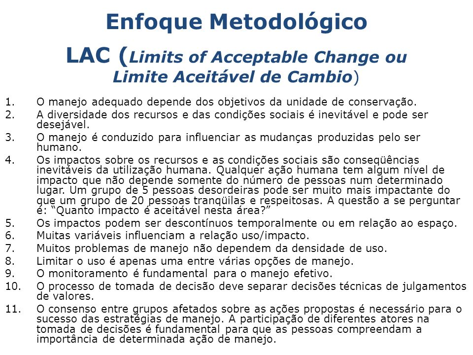 LAC (Limits of Acceptable Change ou Limite Aceitável de Cambio)