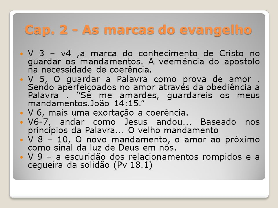 Cap. 2 - As marcas do evangelho