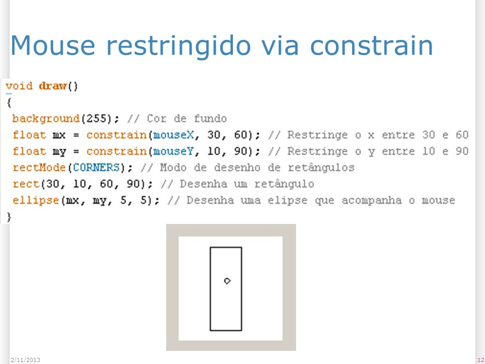 Mouse restringido via constrain