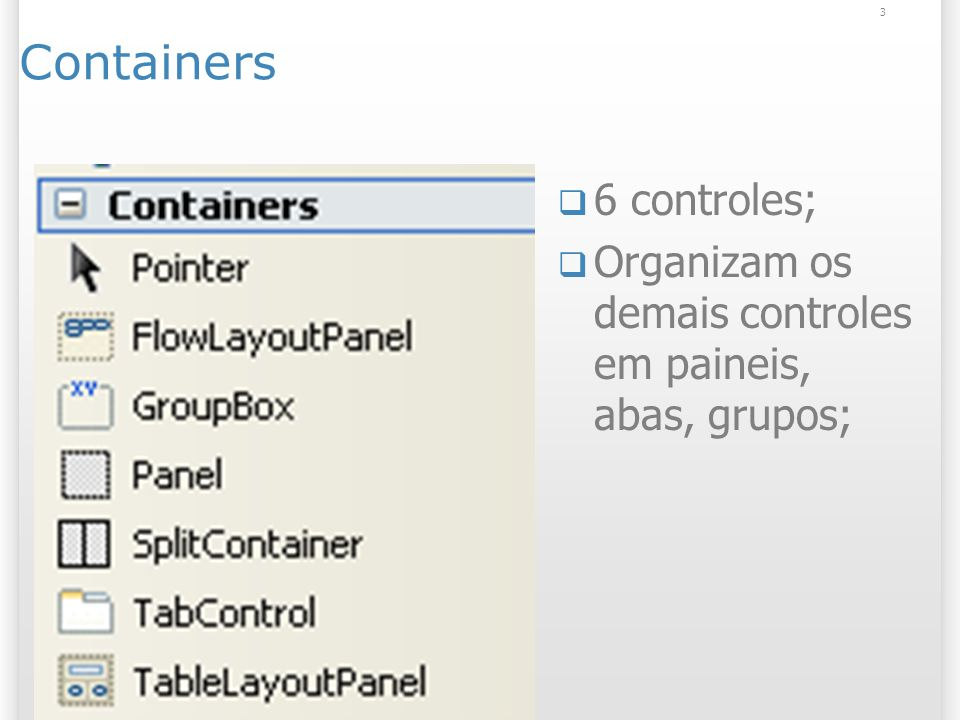 Containers 6 controles;